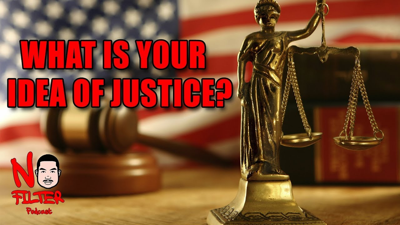 What Is Your Idea Of Justice? (Call In And Let Us Know!)