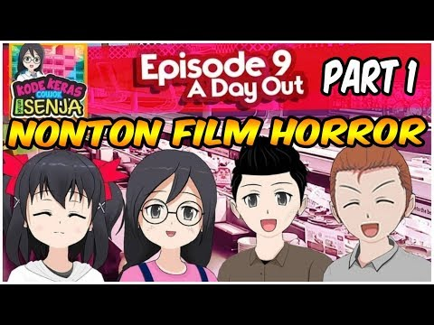 Nonton Film Horror - Kode Keras Cowok untuk Senja Episode 9 A Day Out Part 1
