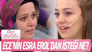 Ece Hanım'ın Esra Erol'dan isteği ne? - Esra Erol'da 9 Ekim 2017