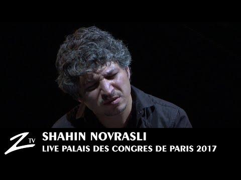Shahin Novrasli - Palais des Congrès de Paris 2017 - LIVE HD