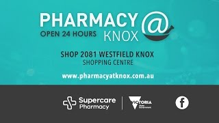 Pharmacy@Knox 24 Hour Pharmacy - STAR MEDIA PLATINUM