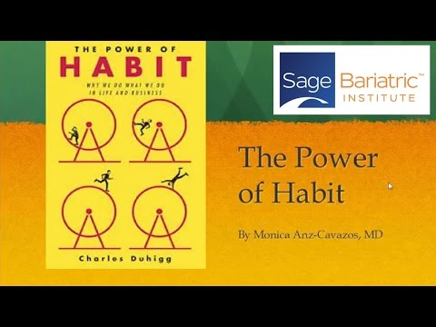 The Power of Habit - Sage Bariatric Support Group 10/20/2016