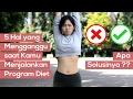 5 Hal yang Mengganggu saat Kamu Menjalankan Program Diet, dan Apa Solusinya ??!!!