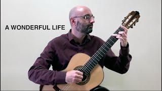 A Wonderful Life - solo guitar - Stelios Kyriakidis
