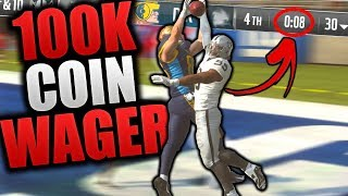 *100K Wager* GAME COMES DOWN TO LAST SECOND | Madden 19 Ultimate Team Coin Wager
