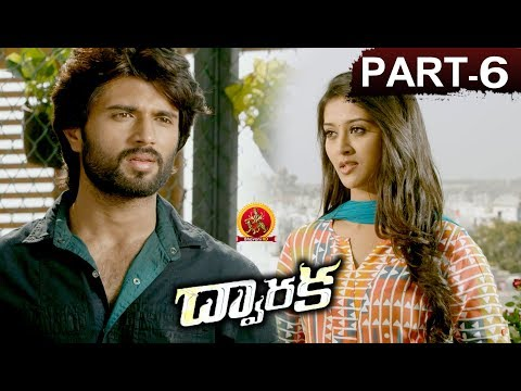 Dwaraka Full Movie Part 6 - 2018 Telugu...