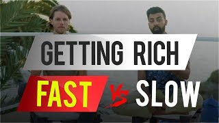 Getting Rich FAST vs Slow | Chance and Abdul