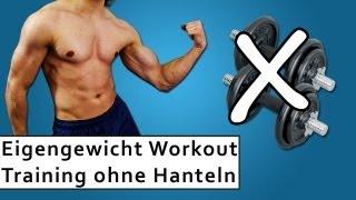 Eigengewicht Training - Muskeltraining ohne Hanteln - Ganzkörper Workout