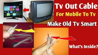 What is Inside Tv Out Cable For Android | 3.5mm Av Cable To Connect Phone With Tv | Make Smart Tv