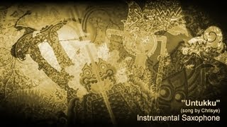 """Untukku"" (song by Chrisye) - Instrumental Sax by Purwanto Nugroho"