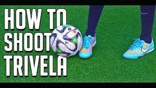 How to Shoot like Quaresma ★ Trivela Tutorial