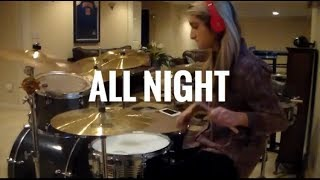 All Night by Steve Aoki & Lauren Jauregui Drum Cover