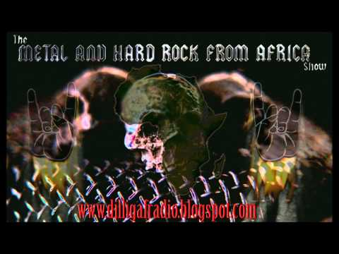 The Metal & Hard Rock From Africa Show Episode 11 Part 2