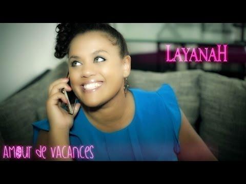 Layanah - Amour de Vacances [Clip Officiel]