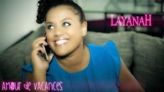 LAYANAH - Amour de Vacances (Clip Officiel)