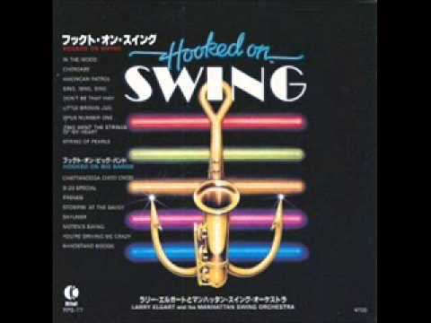 Larry Elgart And His Manhattan Swing Orchestra - Hooked On Swing (1982) single version