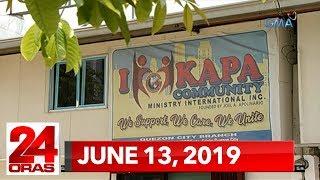 24 Oras: June 13, 2019 [HD]
