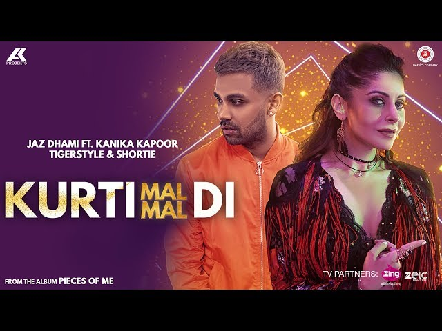 Kurti Mal Mal Di – Official Music Video | Jaz Dhami Feat. Kanika Kapoor And Shortie | Tigerstyle