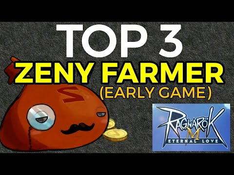TOP 3 ZENY FARMERS in early game Ragnarok M eternal love