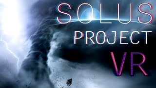 The Solus Project VR Gameplay  - The Solus Project  Walkthrough - Best Space Game!