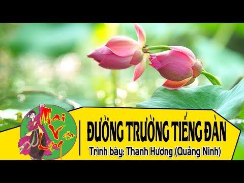[Chèo Cổ 2018] Đường Trường Tiếng Đàn - Thanh Hương (Quảng Ninh)