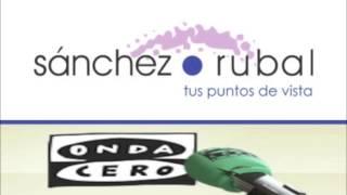 Programa de Radio Sánchez Rubal - ONDA CERO (27-02-2015)