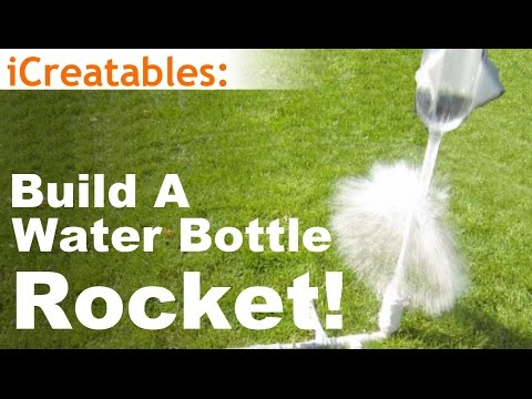 Build a Water Bottle Rocket - How To