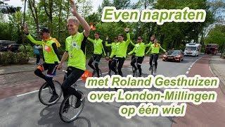 Even napraten met Roland Gesthuizen over London-Millingen op één wiel