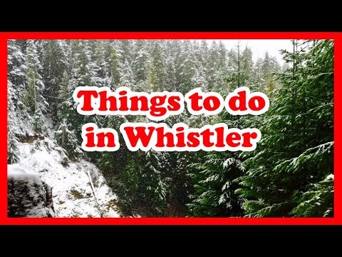 5 Things to do in Whistler, British Columbia | Canada Travel Guide