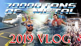 70000 TONS OF METAL!! - 2019 VLOG...