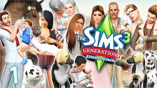 Let's Play: The Sims 3 Generations and Pets | Part 1 - Getting Started