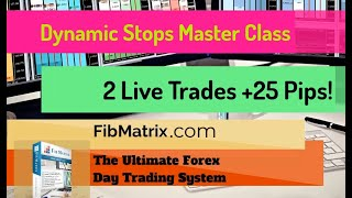 2 Live Trades +25 Pips! Dynamic Stops Master Class FibMatrix VTA Automated Forex Trading Software