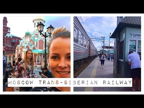 MOSCOW TRANS-SIBERIAN RAILWAY