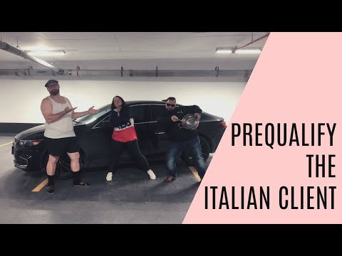 Prequalifying Italian Clients | Funny Real Estate