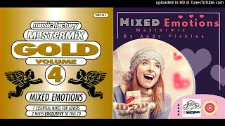 Mixed Emotions 4 (Mastermix By Andy Pickles) Mastermix Gold- Volume 4 Mixed Emotions