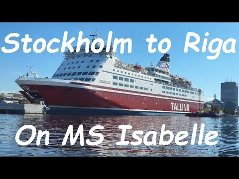 Stockholm to Riga ferry trip on Isabelle