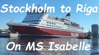 Stockholm to Riga ferry cruise on MS Isabelle