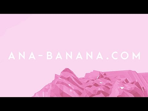Welcome to ANA-BANANA.COM