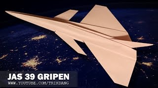 Cool Paper Plane Tutorial: How to Make the Saab JAS 39 Gripen | Flyable