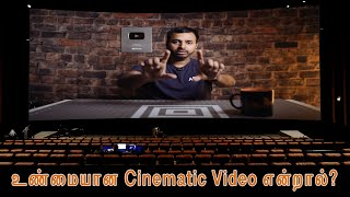 How to shoot True Cinematic Videos | தமிழ் | Learn photography in Tamil