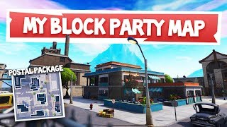 *NEW* Postal Package Location! - #FortniteBlockParty Entry / Block Submission! (FINAL Part)
