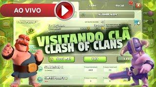 VISITANDO VILAS + CLÃ CLASH OF CLANS