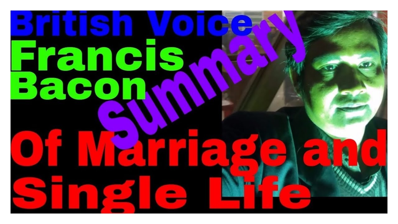francis bacon essay of marriage and single life