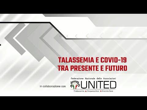 TALASSEMIA E COVID-19 TRA PRESENTE E FUTURO, CONFRONTO A PIÙ VOCI CON ESPERTI DA TUTTA ITALIA.