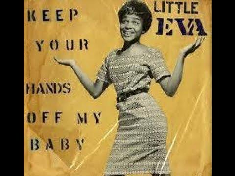 Keep Your Hands Off My Baby LITTLE EVA Video Steven Bogarat - YouTube