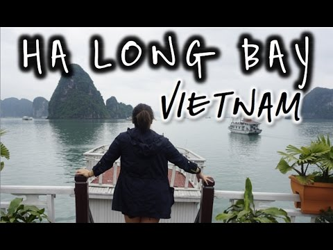 2 Days & 1 Night in Ha Long Bay, Vietnam- April 1 & 2, 2016   Kimmyonaquest Vacation VLOG