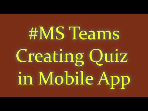 Creating Quiz on MS Team Mobile Application |Creating question papers on MS Teams #MicrosoftTeams
