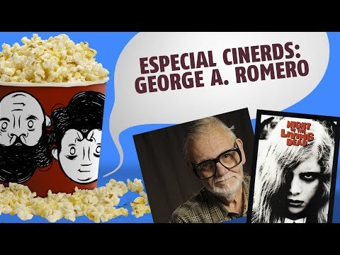 ESPECIAL GEORGE A. ROMERO - CINERDS