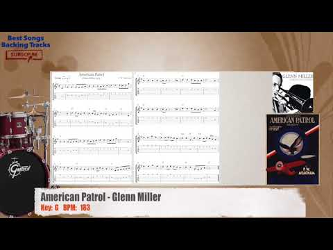 American Patrol - Glenn Miller Drums Backing Track with chords and lyrics