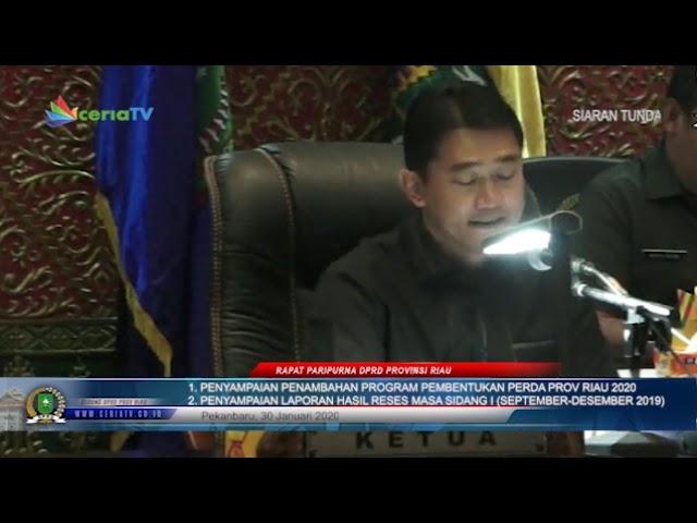 SIARAN TUNDA RAPAT PARIPURNA DPRD PROVINSI RIAU TANGGAL 30 JANUARI 2020